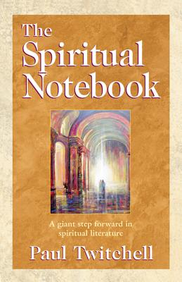 The Spiritual Notebook - Twitchell, Paul