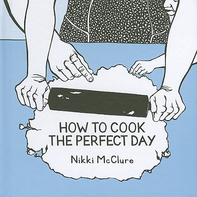 How to Cook the Perfect Day -