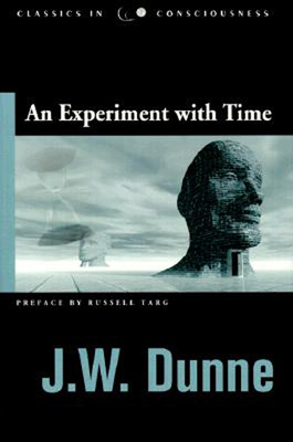 An Experiment with Time - Dunne, J W
