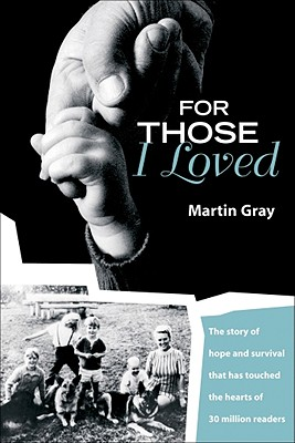For Those I Loved - Gray, Martin
