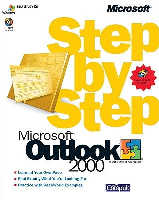 Microsoft Outlook 2000 Step by Step - Catapult Inc, and Catapult, and Microsoft Corporation