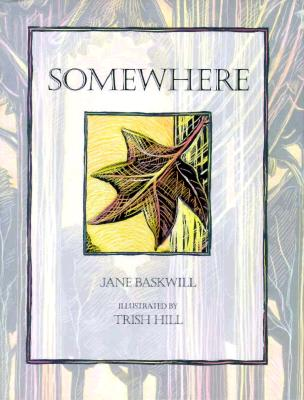 Somewhere - Baskwill, Jane
