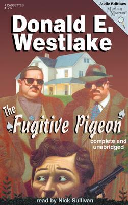 The Fugitive Pigeon - Westlake, Donald E