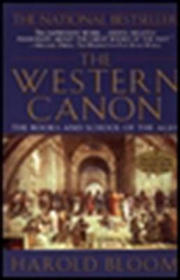 The Western Canon: The Books and School of the Ages - Bloom, Harold