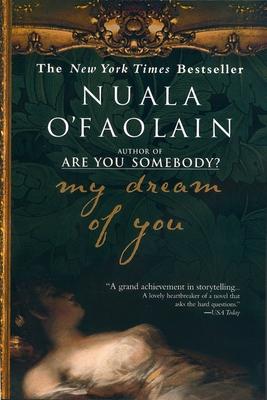 My Dream of You - O'Faolain, Nuala