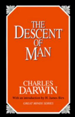 The Descent of Man - Darwin, Charles, Professor, and Birx, H James, Dr. (Introduction by)