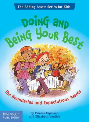 Doing and Being Your Best: The Boundaries and Expectations Assets - Espeland, Pamela, and Verdick, Elizabeth