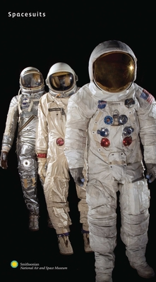 Spacesuits: The Smithsonian National Air and Space Museum Collection - Young, Amanda, and Avino, Mark (Photographer), and Stafford, Thomas P, General (Foreword by)