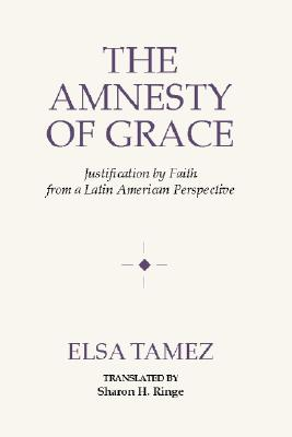Amnesty of Grace - Tamez, Elsa