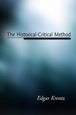 The Historical-Critical Method - Krentz, Edgar