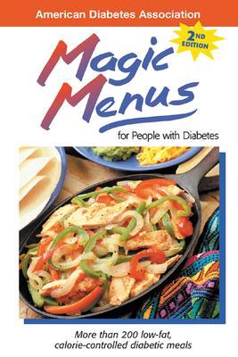 Magic Menus: For People with Diabetes - American Dietetic Association (Creator)