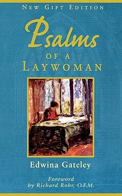 Psalms of a Laywoman - Gateley, Edwina