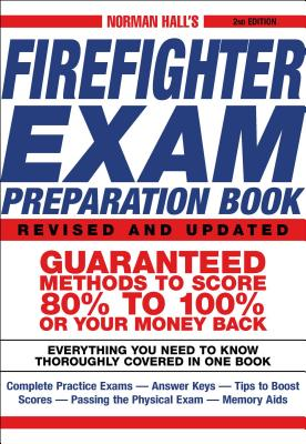 Norman Hall's Firefighter Exam Preparation Book - Hall, Norman