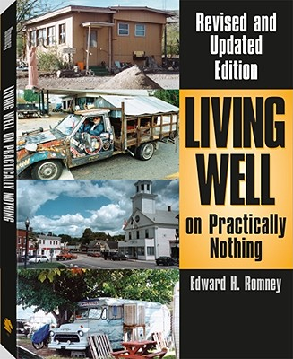 Living Well on Practically Nothing - Romney, Edward H