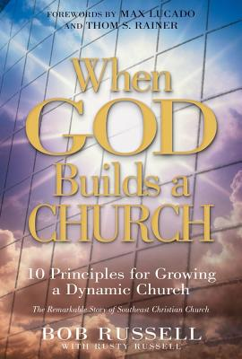 When God Builds a Church - Russell, Bob, and Russell, Rusty