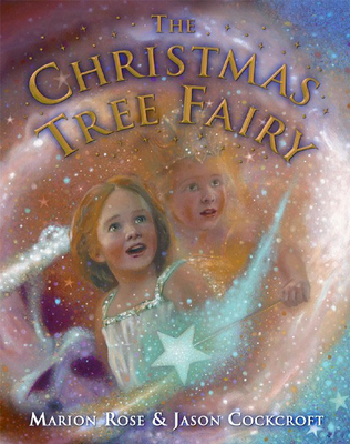 The Christmas Tree Fairy - Rose, Marion
