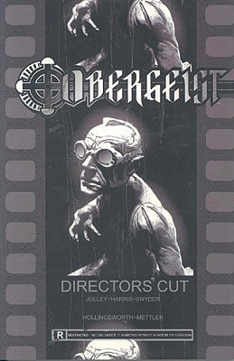 Obergeist: Directors' Cut - Jolley, Dan (Creator), and Harris, Tony (Creator), and Campell, Bruce (Introduction by)