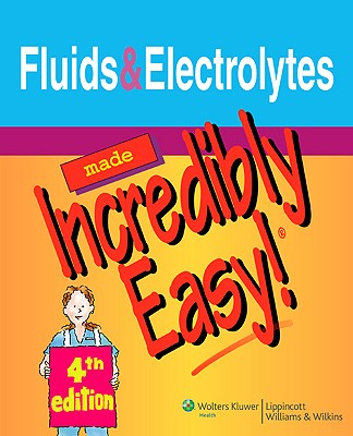 Fluids and Electrolytes - Eckman, Margaret (Editor), and Levine, Janeen (Editor), and Thompson, Gale (Editor)