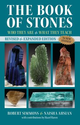 The Book of Stones: Who They Are and What They Teach - Simmons, Robert, and Ahsian, Naisha