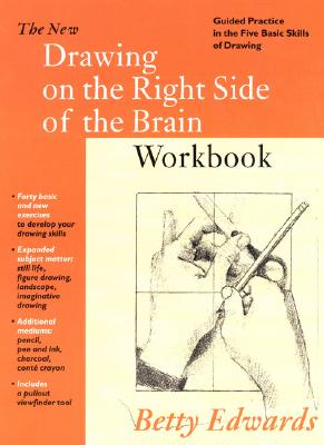 New Drawing on the Right Side of the Brain Workbook - Edwards, Betty
