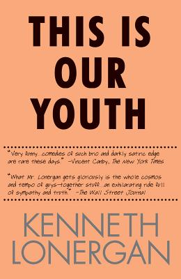 This Is Our Youth - Lonergan, Kenneth