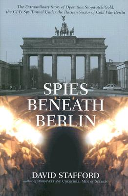 Spies Beneath Berlin - Stafford, David