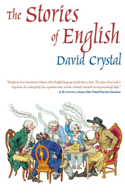 The Stories of English - Crystal, David, Professor