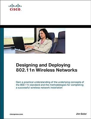 Designing and Deploying 802.11n Wireless Networks - Geier, Jim