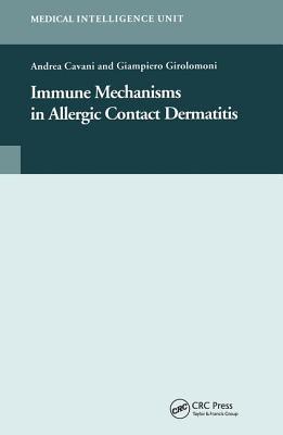 Immune Mechanisms in Allergic Contact Dermatitis - Cavani, Andrea