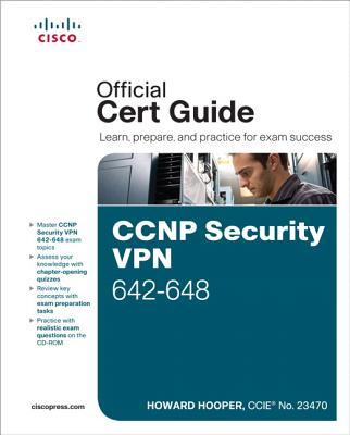 CCNP Security VPN 642-648 Official Cert Guide - Hooper, Howard