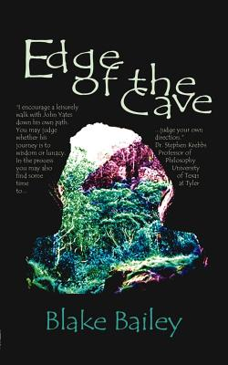 Edge of the Cave - Bailey, Blake, and Krebbs, Stephen (Foreword by)