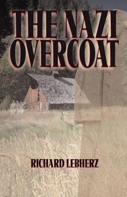 The Nazi Overcoat - Lebherz, Richard