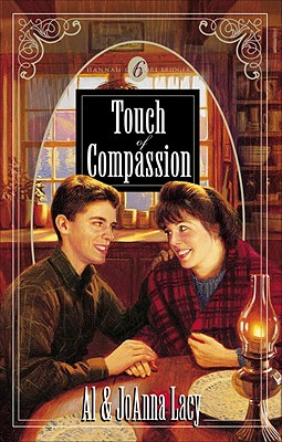 Touch of Compassion - Lacy, Al, and Lacy, JoAnna
