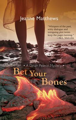 Bet Your Bones - Matthews, Jeanne