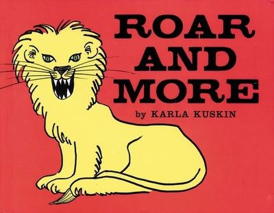 Roar and More -