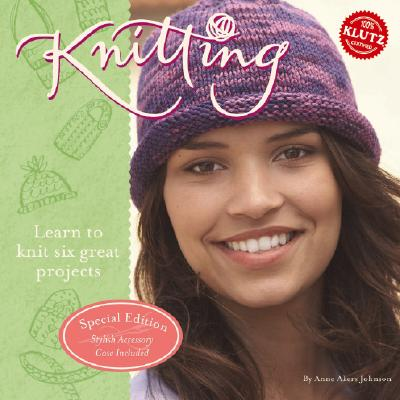Knitting: Learn to Knit Six Great Projects - Johnson, Anne Akers