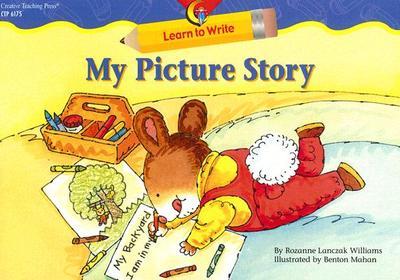 My Picture Story - Williams, Rozanne Lanczak