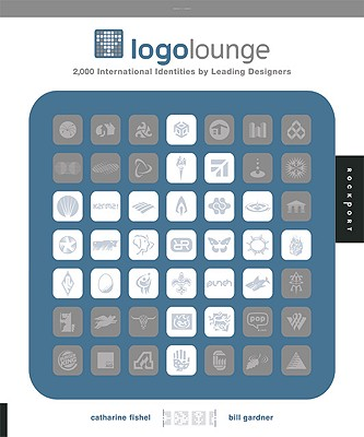 LogoLounge: 2,000 International Identities by Leading Designers - Gardner, Bill, and Fishel, Catharine