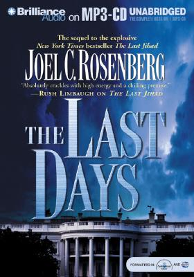The Last Days - Rosenberg, Joel C, and Lawlor, Patrick Girard (Read by)