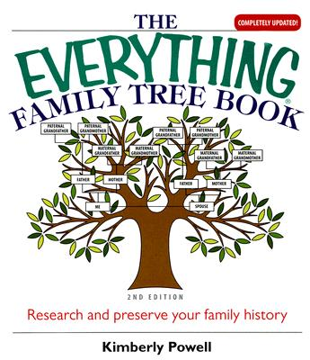 The Everything Family Tree Book - Powell, Kimberly