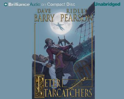 Peter and the Starcatchers - Barry, Dave, Dr., and Pearson, Ridley, and Dale, Jim (Read by)