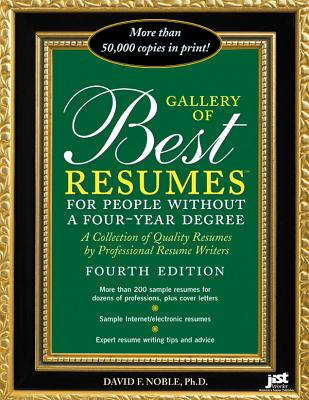 Gallery of Best Resumes for People Without a Four-Year Degree - Noble, David F