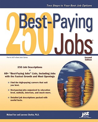250 Best-Paying Jobs - Farr, Michael, and Shatkin, Laurence, PhD