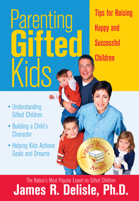 Parenting Gifted Kids: Tips for Raising Happy and Successful Children -