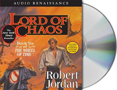 Lord of Chaos - Jordan, Robert, Professor, and Reading, Kate (Read by), and Kramer, Michael (Read by)