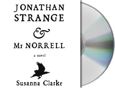 Jonathan Strange & Mr. Norrell - Clarke, Susanna, and Prebble, Simon (Read by)