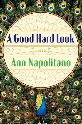A Good Hard Look - Napolitano, Ann