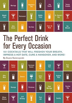The Perfect Drink for Every Occasion - Swierczynski, Duane