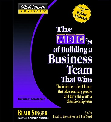 ABCs Building a Business Team That Wins: That Wins - Singer, Blair