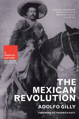 The Mexican Revolution: A People's History -
